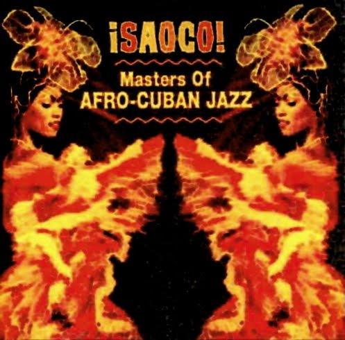 ВЎSaoco! ~ Masters Of Afro-Cuban Jazz - Various on Rhino 2001