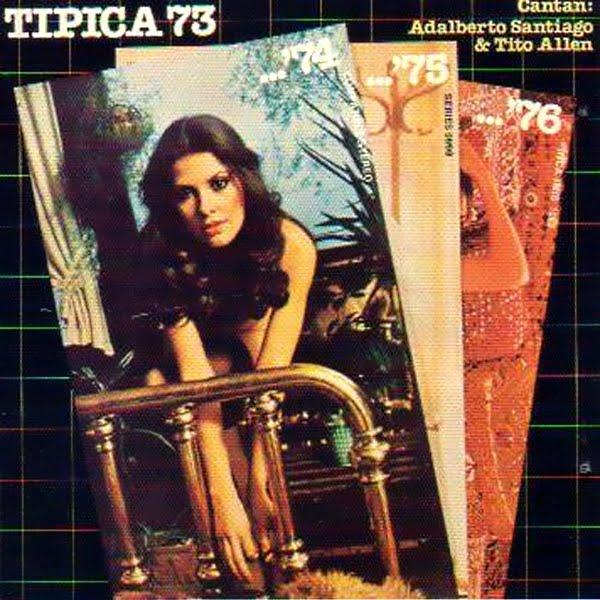 TГpica 73...'74...'75...'76 ~ Cantan : Adalberto Santiago & Tito Allen on Inca Records 1978