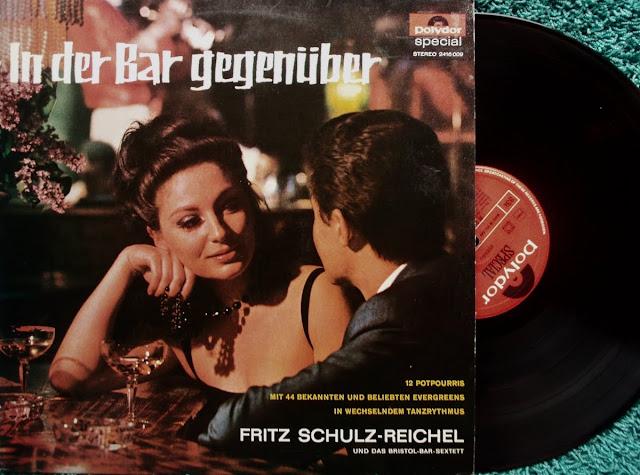Fritz Schulz-Reichel und das Bristol-Bar-Sextett - In Der Bar GegenГјber on Polydor Special Series 1963