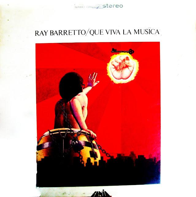 Ray Barretto - Que Viva La Musica on Fania 1972