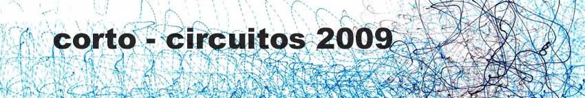CORTO - CIRCUITOS 2009