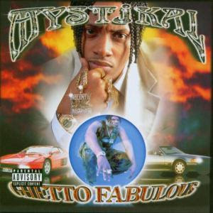 Mystikal-Ghetto_Fabulous-Retail-1998-Recycled_INT