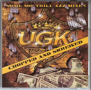 UGK-Some_Mo_Trill_Azz_Mixez__Chopped_And_Skrewed_-2003-SUT