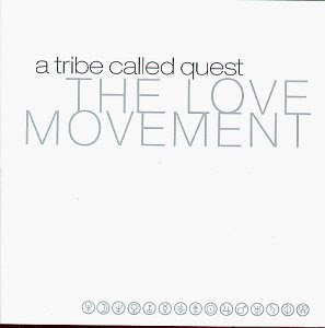 A_Tribe_Called_Quest-The_Love_Movement-Retail-1998-Recycled_INT