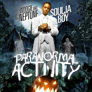 DJ_Woogie_Soulja_Boy_Paranormal_Activity