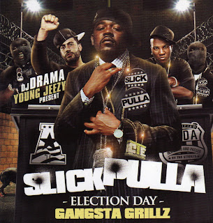 DJ_Drama_And_Young_Jeezy_Present_Slick_Pulla-Election_Day-_Bootleg_-2007-RAGEMP3