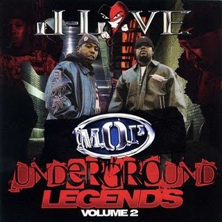 M.O.P.-Underground_Legends_Volume_2__Presented_By_J-Love_-_Bootleg_-2009-BbH