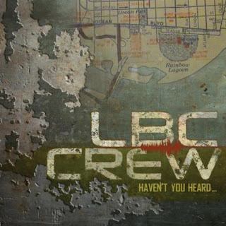 LBC_Crew-Havent_You_Heard-2011-H3X