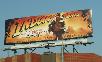 Indiana Jones and the Kingdom of the Crystal Skull billboard in Los Angeles