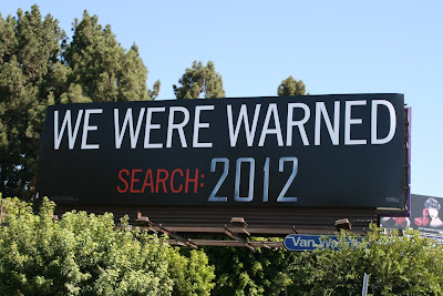 2012 We Were Warned billboard