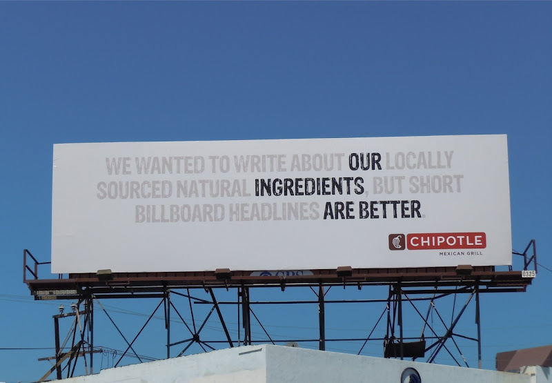 Chipotle Our ingredients are better billboard