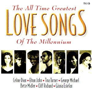 VA - The All Time Greatest Love Songs Of The Millenium