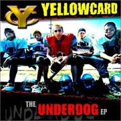 Yellowcard - The Underdog