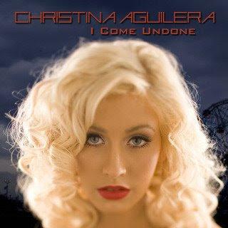 Christina Aguilera - I Come Undone