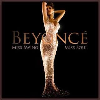 Beyonce - Miss Swing - Miss Soul (2009)