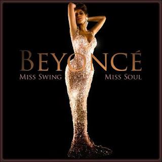 Beyonce - Miss Swing - Miss Soul (2009)