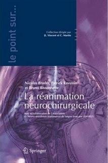 Le point sur la Réanimation Neuro Chirurgicale