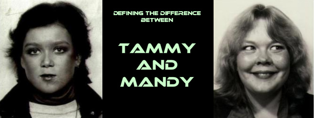 Defining the Difference Between Tammy and Mandy