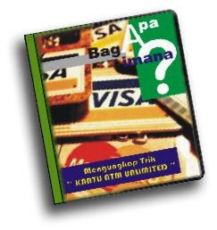 """eBook """" Mengungkap TRIK """"KARTU ATM UNLIMITED"""" """""""