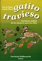 Gatito Travieso. Canciones Andinas De Los Maestros Para Los Niños