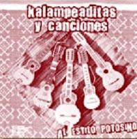 K'alampeaditas Y Canciones - Al Estilo Potosino