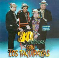 30 Años con Los Taquipayas