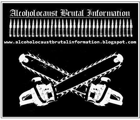 ALCOHOLOCAUST BRUTAL INFORMATION
