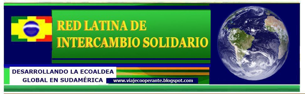 ECOALDEAS LATINOAMERICANAS,  RED LATINA DE INTERCAMBIO SOLIDARIO