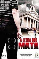 Filme A Letra Que Mata