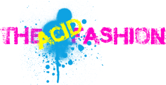 The Acid Fashion