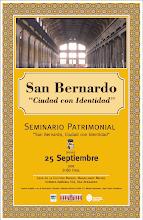"""SEMINARIO PATRIMONIO CULTURAL: """"San Bernardo, Ciudad con Identidad"""" - 25 Sept.-09:00 a 13:30 hrs."""