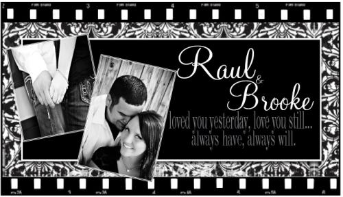 Raul and Brooke