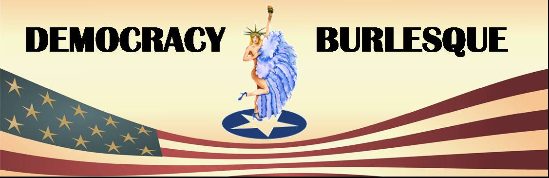 DEMOCRACY BURLESQUE