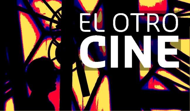 """Ciclo """"El Otro Cine"""""""