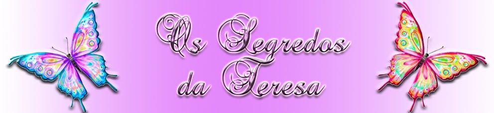 Os Segredos da Teresa
