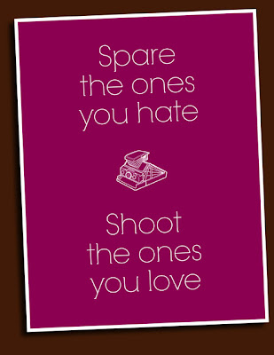 spare the ones you hate, shoot the ones you love