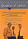 Quadras & Cadres, Chiron, 2003