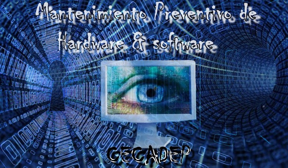 Mantenimiento Preventivo de Hardware & Software