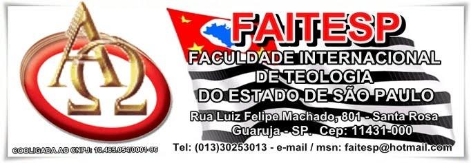 FAITESP - FACULDADE INTERNACIONAL DE TEOLOGIA DO ESTADO DE SÃO PAULO