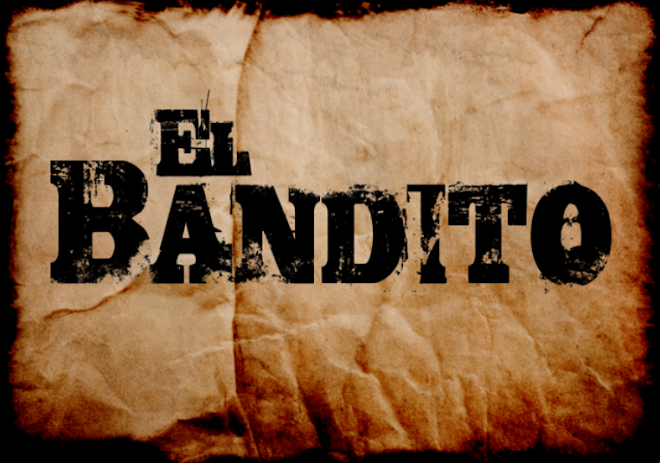 Harvey's El Bandito Blog
