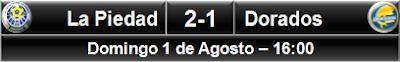 La Piedad 2-1 Dorados Sinaloa