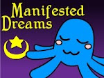 Manifested Dreams
