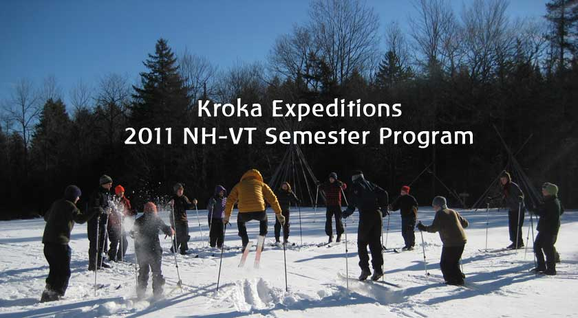 KROKA EXPEDITIONS NEW HAMPSHIRE-VERMONT SEMESTER 2011