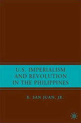 US IMPERIALISM AND REVOLUTION IN THE PHILIPPINES-by E. SAN JUAN, Jr.,