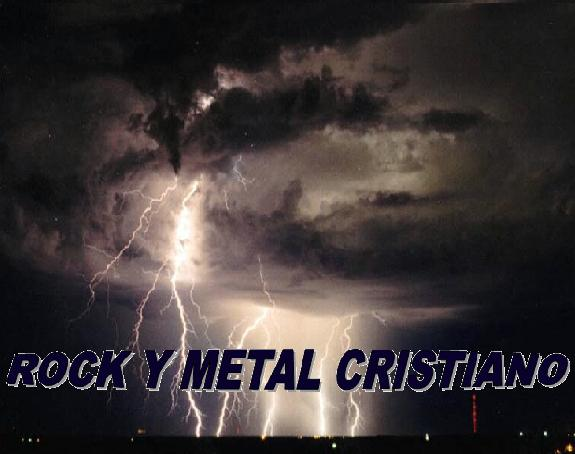 ROCK Y METAL CRISTIANO
