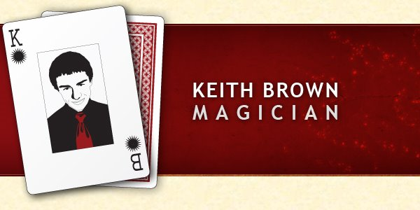 Keith Brown: Magician