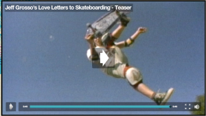Jeff Grosso, Love Letters to Skateboarding, Off The Wall, Vans, Antihero