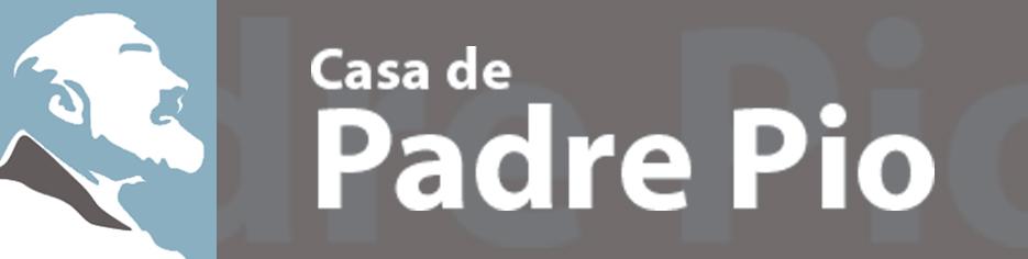 CASA DE PADRE PIO
