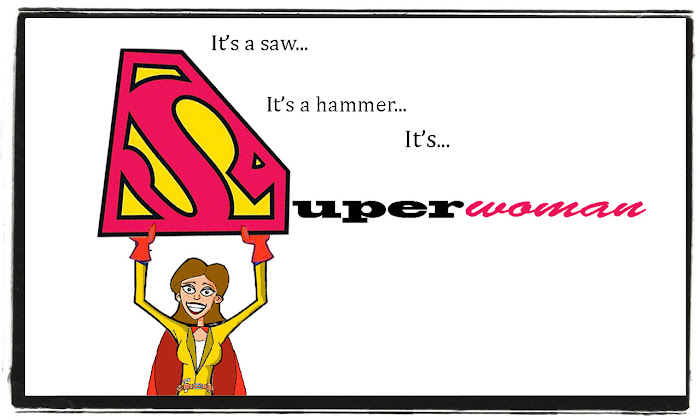 =*Superwoman*=