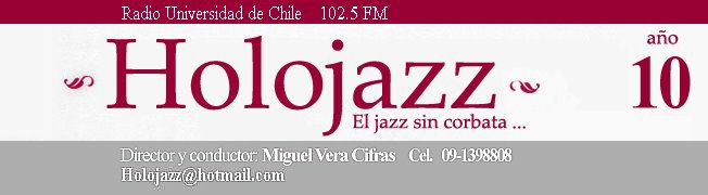 Holojazz - Radio Universidad de Chile 102.5 FM